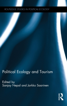Political Ecology and Tourism, Hardback Book
