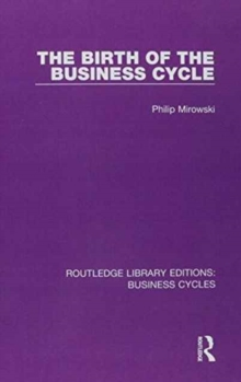 Routledge Library Editions: Business Cycles, Hardback Book