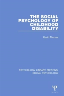 The Social Psychology of Childhood Disability, Hardback Book