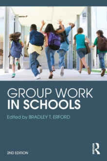 Group Work in Schools, Paperback / softback Book