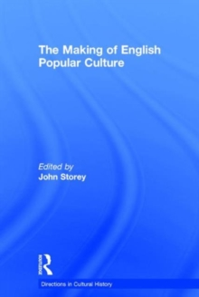 The Making of English Popular Culture, Hardback Book