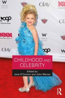 Childhood and Celebrity, Paperback Book