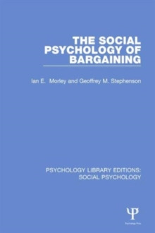 The Social Psychology of Bargaining, Hardback Book