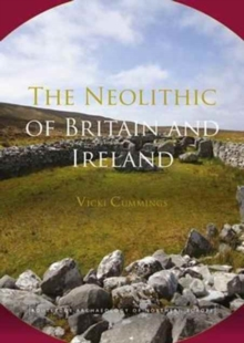 The Neolithic of Britain and Ireland, Paperback / softback Book