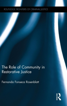 The Role of Community in Restorative Justice, Hardback Book