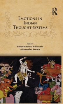 Emotions in Indian Thought-Systems, Hardback Book