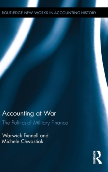 Accounting at War : The Politics of Military Finance, Hardback Book
