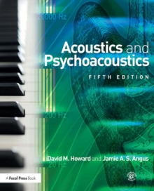 Acoustics and Psychoacoustics, Paperback Book