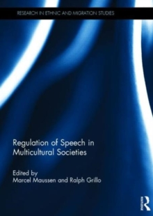Regulation of Speech in Multicultural Societies, Hardback Book