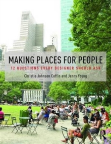 Making Places for People : 12 Questions Every Designer Should Ask, Paperback Book