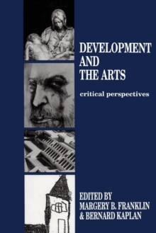Development and the Arts : Critical Perspectives, Paperback / softback Book