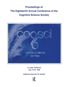 Proceedings of the Eighteenth Annual Conference of the Cognitive Science Society, Paperback / softback Book