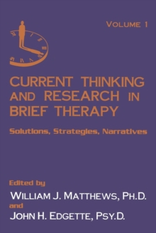 Current Thinking and Research in Brief Therapy, Paperback / softback Book