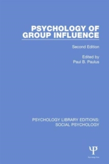 Psychology of Group Influence : Second Edition, Hardback Book