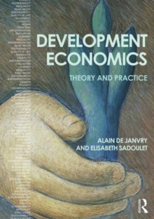 Development Economics : Theory and Practice, Paperback Book