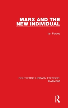 Marx and the New Individual, Hardback Book