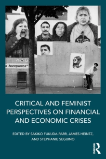 Critical and Feminist Perspectives on Financial and Economic Crises, Paperback / softback Book
