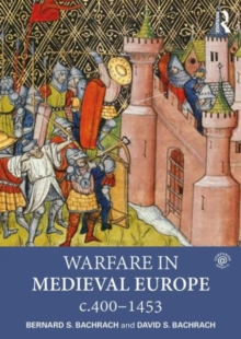 Warfare in Medieval Europe c.400-c.1453, Paperback / softback Book