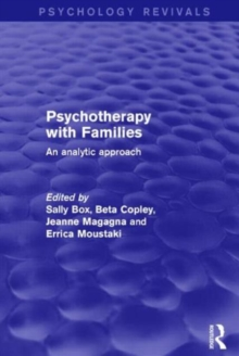 Psychotherapy with Families : An Analytic Approach, Hardback Book