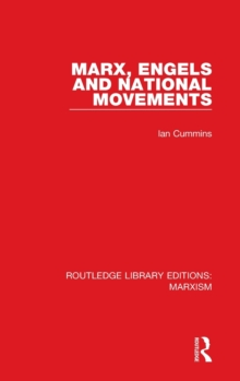 Marx, Engels and National Movements, Hardback Book