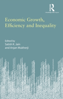 Economic Growth, Efficiency and Inequality, Hardback Book