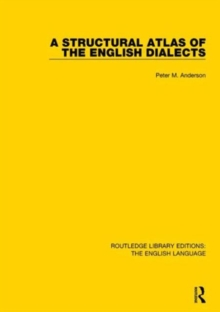 A Structural Atlas of the English Dialects, Hardback Book