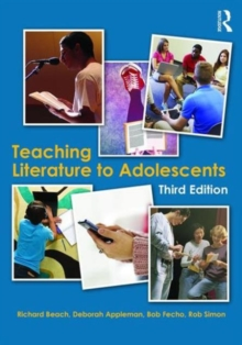 Teaching Literature to Adolescents, Paperback / softback Book
