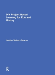 DIY Project Based Learning for ELA and History, Hardback Book