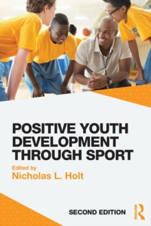 Positive Youth Development Through Sport, Paperback Book