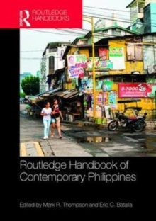 Routledge Handbook of the Contemporary Philippines, Hardback Book