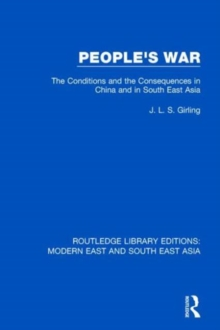 People's War : The Conditions and the Consequences in China and in South East Asia, Hardback Book