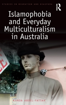 Islamophobia and Everyday Multiculturalism in Australia, Hardback Book