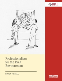 Professionalism for the Built Environment, Paperback / softback Book