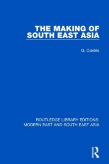 The Making of South East Asia, Hardback Book