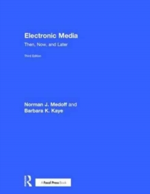 Electronic Media : Then, Now, and Later, Hardback Book