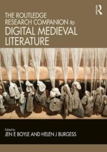 The Routledge Research Companion to Digital Medieval Literature, Hardback Book