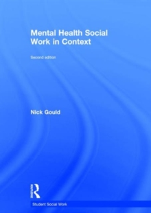 Mental Health Social Work in Context, Hardback Book