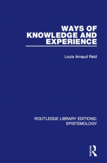 Ways of Knowledge and Experience, Hardback Book