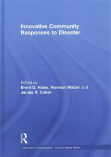 Innovative Community Responses to Disaster, Hardback Book
