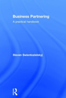Business Partnering : A Practical Handbook, Hardback Book
