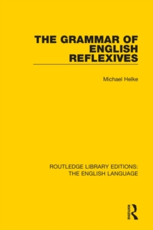 The Grammar of English Reflexives, Hardback Book