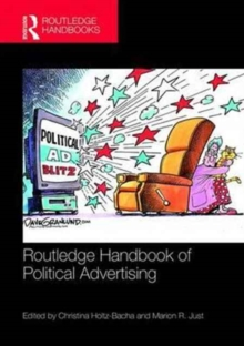 Routledge Handbook of Political Advertising, Hardback Book