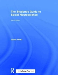 The Student's Guide to Social Neuroscience, Hardback Book