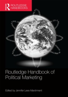 Routledge Handbook of Political Marketing, Paperback / softback Book