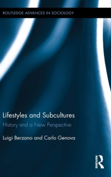 Lifestyles and Subcultures : History and a New Perspective, Hardback Book