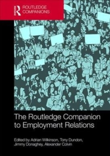 The Routledge Companion to Employment Relations, Hardback Book
