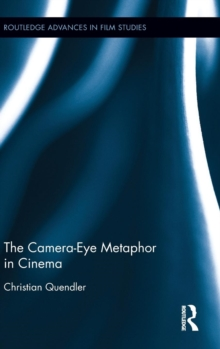 The Camera-Eye Metaphor in Cinema, Hardback Book
