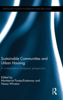 Sustainable Communities and Urban Housing : A Comparative European Perspective, Hardback Book