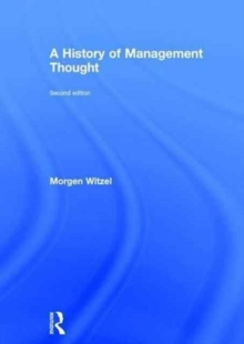 A History of Management Thought, Hardback Book