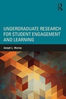 Undergraduate Research for Student Engagement and Learning, Paperback / softback Book